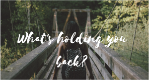 what's holding you back, relationships, dating, inaction, love, romance, marriage